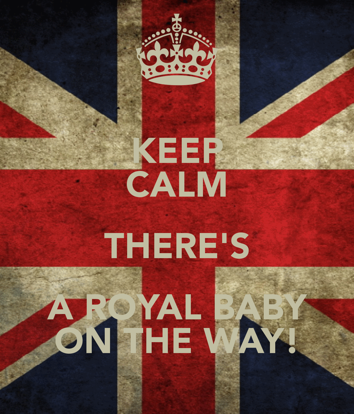 Keep Calm Royal Baby OnThe Way