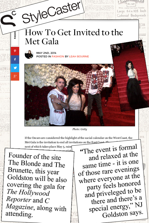 "StyleCaster And NJ Goldston Share ""How To Get Invited To The Met Gala"""