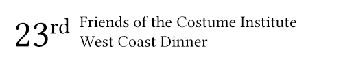 8th annual friends of the costume institute